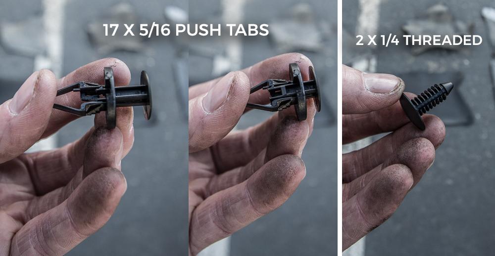 Splash Guards Install Step #1 - 17 Push Tabs & 2 Thread Fasteners